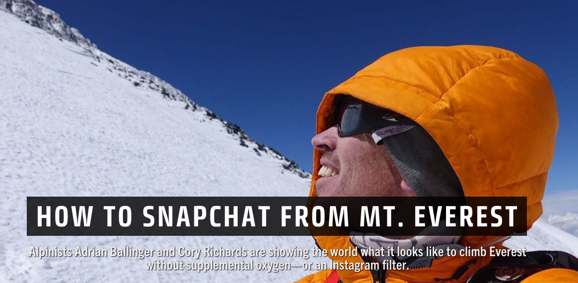 Popular Mechanics: How to Snapchat from Mt. Everest